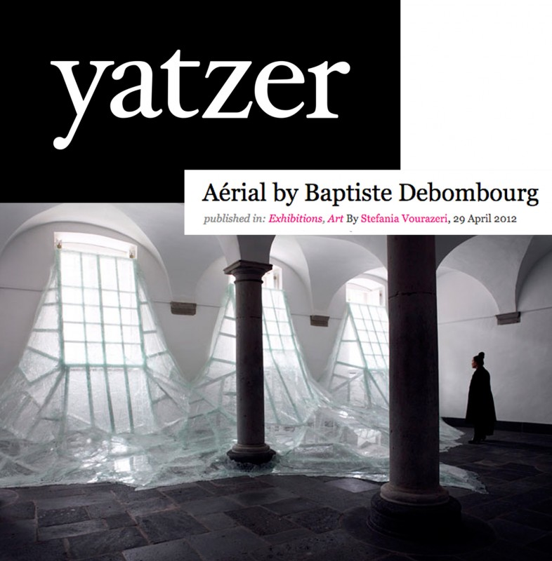 "Published the 29 April 2012, ""Aérial by Baptiste Debombourg"" by Stefania Vourazeri"