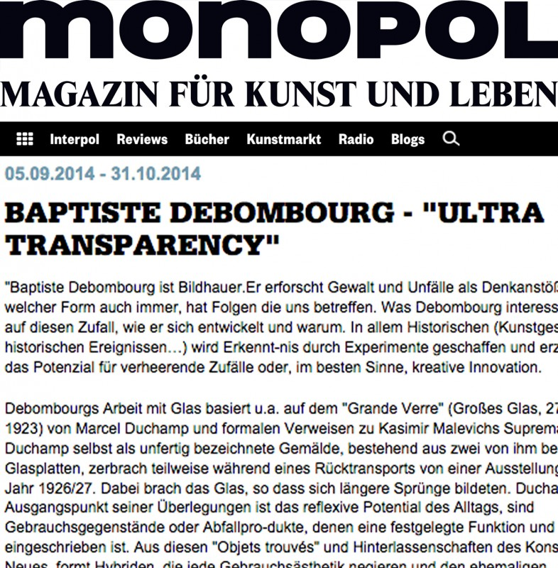 "Published the 05 september 2014, ""Baptiste Debombourg - Ultra Transparency"" Galerie Krupic Kersting - KUK, Monopol"